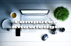 Basic Computer Knowledge
